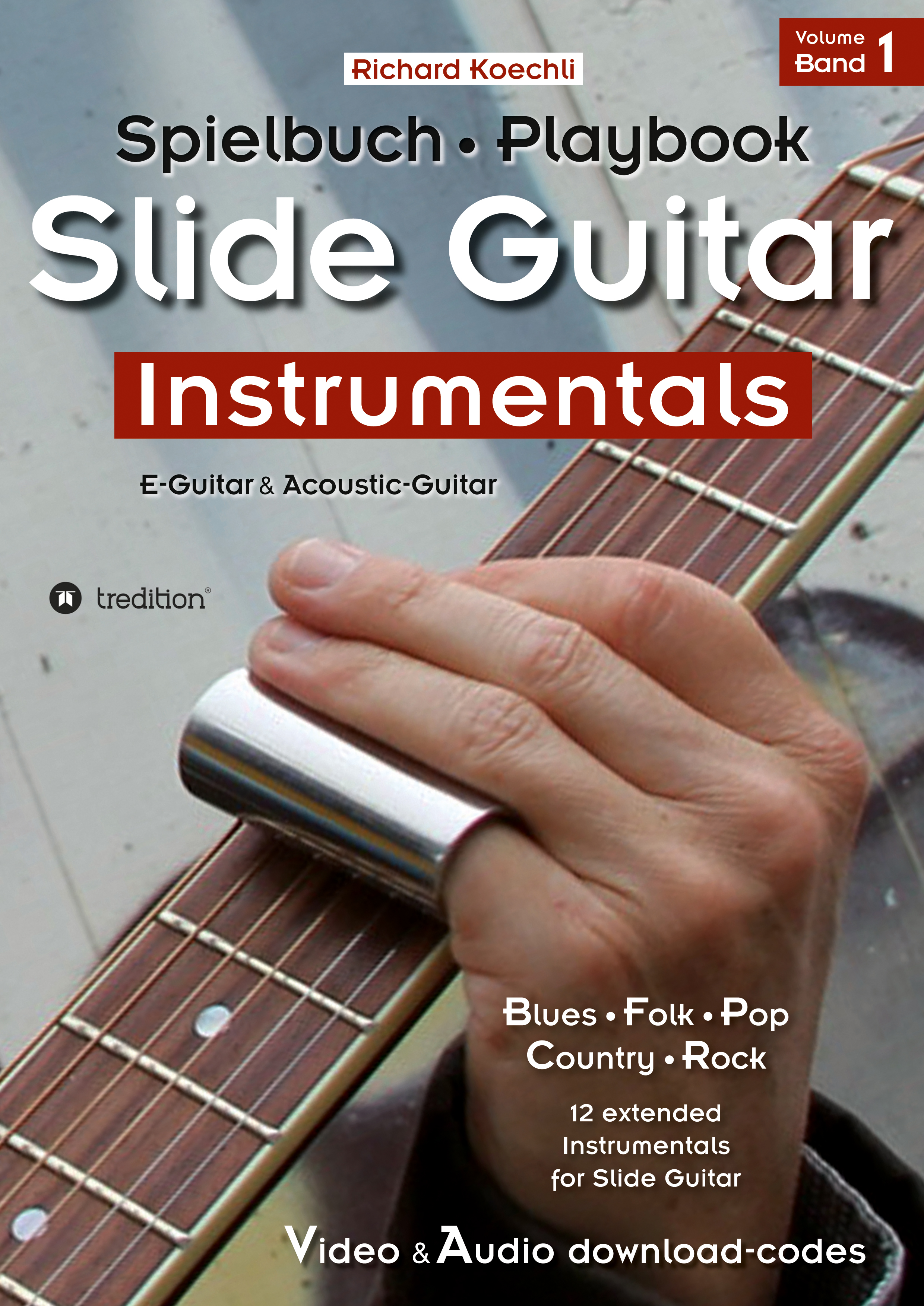 Slide Guitar Instrumentals - das Spielbuch, the Playbook